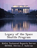 Legacy of the Space Shuttle Program