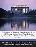 2006 Code of Federal Regulations: Title 48 Federal Acquisition Regulations System, Parts 201-253: October 1, 2006, Volume 3