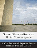 Some Observations on Grid Convergence