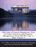 2003 Code of Federal Regulations: Title 41 Public Contracts and Property Management, Parts 300-304: July 1, 2003, Volume 4