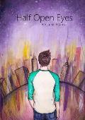 Half Open Eyes