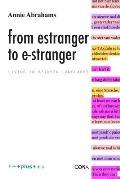 From Estranger to E-Stranger