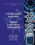 Small-scale Approach To Org. Lab. Techniques (4TH 16 Edition)