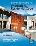 Significant Changes to the International Residential Code, 2015 Edition