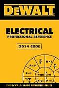 Dewalt Electrical Professional Reference, 2014 Edition (Dewalt)