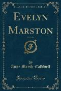 Evelyn Marston, Vol. 2 Of 3 (Classic Reprint) by Anne Marsh-caldwell