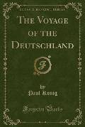 The Voyage of the Deutschland (Classic Reprint)