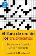 El Libro de Oro de Los Crucigramas / The Golden Book of Crossword Puzzles
