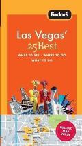 Fodors Las Vegas 25 Best 3rd Edition