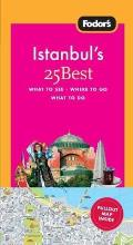 Istanbuls 25 Best 2nd Edition What to See Where to Go What to Do