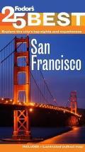 Fodors San Franciscos 25 Best 8th Edition