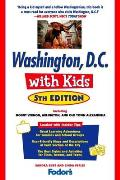 Fodor's Washington, D.C. with Kids (Fodor's Washington, D.C., with Kids)