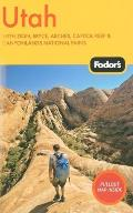 Fodor's Utah: With Zion, Bryce, Arches, Capitol Reef & Canyonlands National Parks [With Map] (Fodor's Utah) Cover
