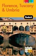 Fodors Florence Tuscany & Umbria 10th Edition