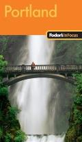 Fodor's in Focus Portland (Fodor's in Focus Portland)