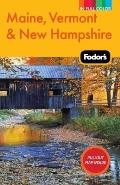 Fodors Maine Vermont & New Hampshire 12th Edition