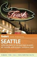 Fodors Seattle 5th Edition