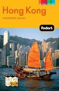 Fodor's Hong Kong: Including Macau [With On the Go Map] (Fodor's Hong Kong)