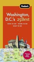 Fodor's Washington, D.C.'s 25 Best [With Map] (Fodor's Washington, D.C.'s 25 Best)