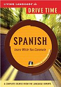 Drive Time Spanish: Beginner Level (Drive Time)