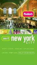 Fodors See It New York 3rd Edition