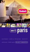 Fodors See It Paris 3rd Edition