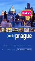 Fodors See It Prague 2nd Edition