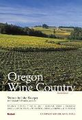 Oregon Wine Country (Compass American Guide Oregon Wine Country)