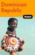 Fodors Dominican Republic 1st Edition