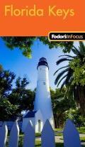 Fodors In Focus Florida Keys 1st Edition