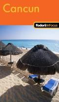 Fodor's in Focus Cancun (Fodor's in Focus Cancun) Cover