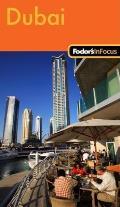 Fodors In Focus Dubai 1st Edition