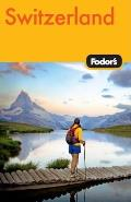 Fodor's Switzerland (Fodor's Switzerland)