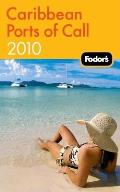Fodors Caribbean Ports Of Call 2010