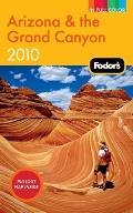 Fodors Arizona & The Grand Canyon 2010