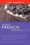 Ultimate French Beginner - Intermediate (09 Edition)