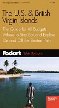 Fodor's Us & British Virgin Islands, 16th Edition: The Guide for All Budgets, Where to Stay, Eat, and Explore on and Off the Beatenpath (Fodor's U.S. & British Virgin Islands)