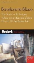 Fodors Barcelona To Bilbao 2nd Edition