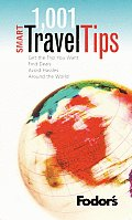 Fodors 1001 Smart Travel Tips 1ST Edition