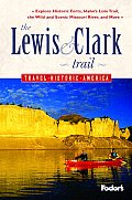 Fodors The Lewis & Clark Trail 1st Edition