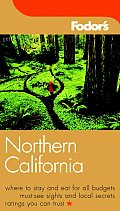 Fodors Northern California 1st Edition