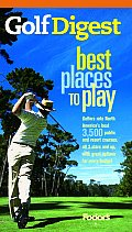 Fodors Golf Digest Places To Play 6TH Edition