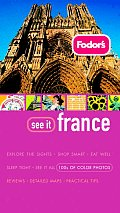 Fodors See It France 1st Edition