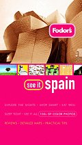Fodors See It Spain 1st Edition