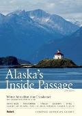 Compass American Guides Alaska's Inside Passage (Compass American Guide Alaska's Inside Passage)
