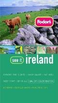 Fodors See It Ireland 1st Edition