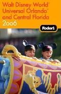 Fodors 2006 Walt Disney World Universal