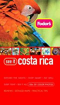 Fodors See It Costa Rica 1st Edition
