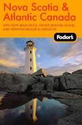 Fodors Nova Scotia & Atlantic Canada Wit