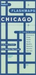 Fodors Flashmaps Chicago 4th Edition The Ultimate Map Guide Find It in a Flash